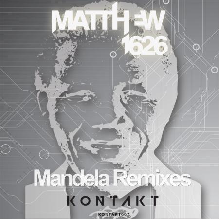 Matthew1626 - Mandela Remix - Kontakt Records