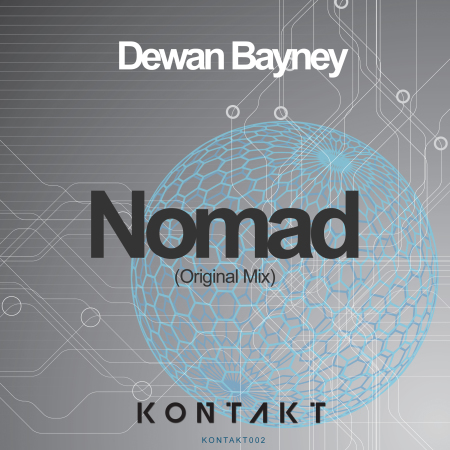 Dewan Bayney - Nomad (Original Mix) - Kontakt Records