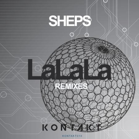 Sheps LaLaLa Remixes - Kontakt Records