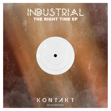 Industrial - The Right Time EP - Kontakt Records